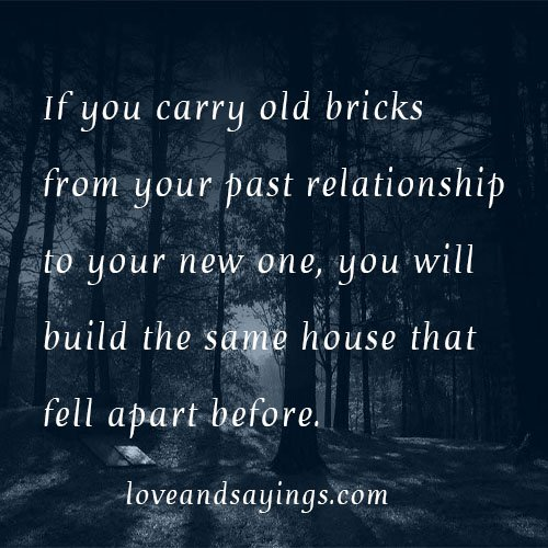Quotes about Past Relationships (48 quotes)