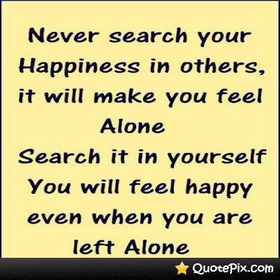 quotes about finding happiness in yourself quotes
