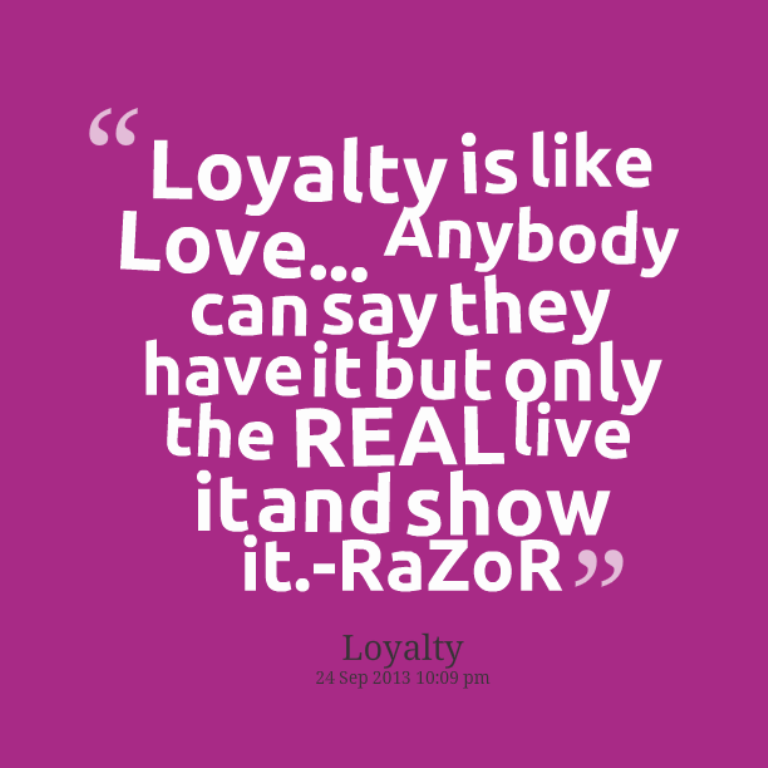 Quotes About Loyalty Love 83 Quotes