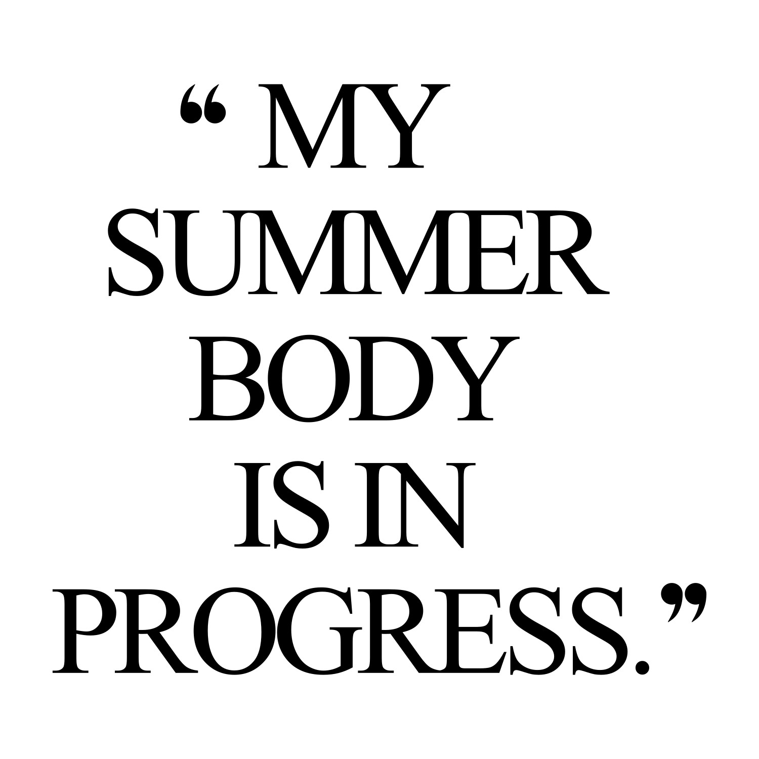Quotes About Summer Fitness 22 Quotes