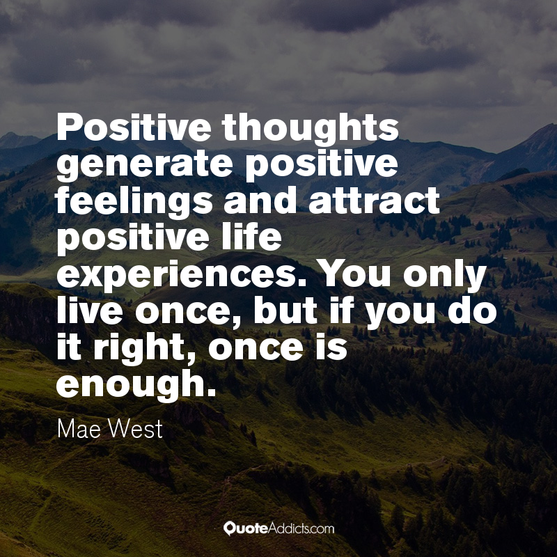 Quotes About Positive Feelings (42 Quotes