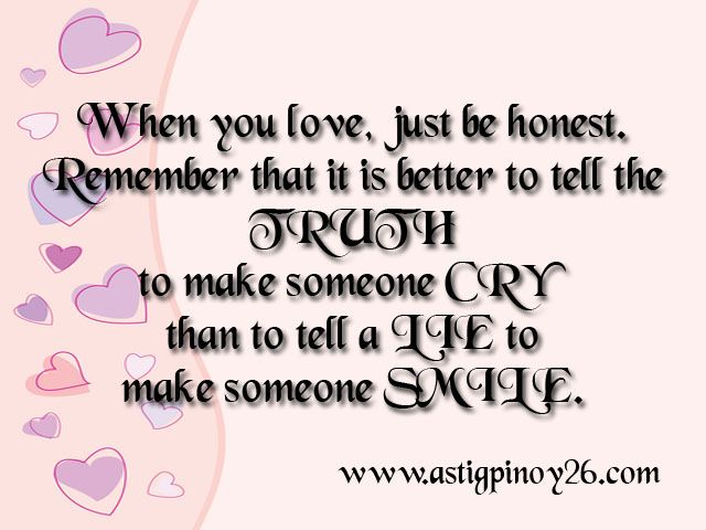 Quotes about Just being honest (48 quotes)