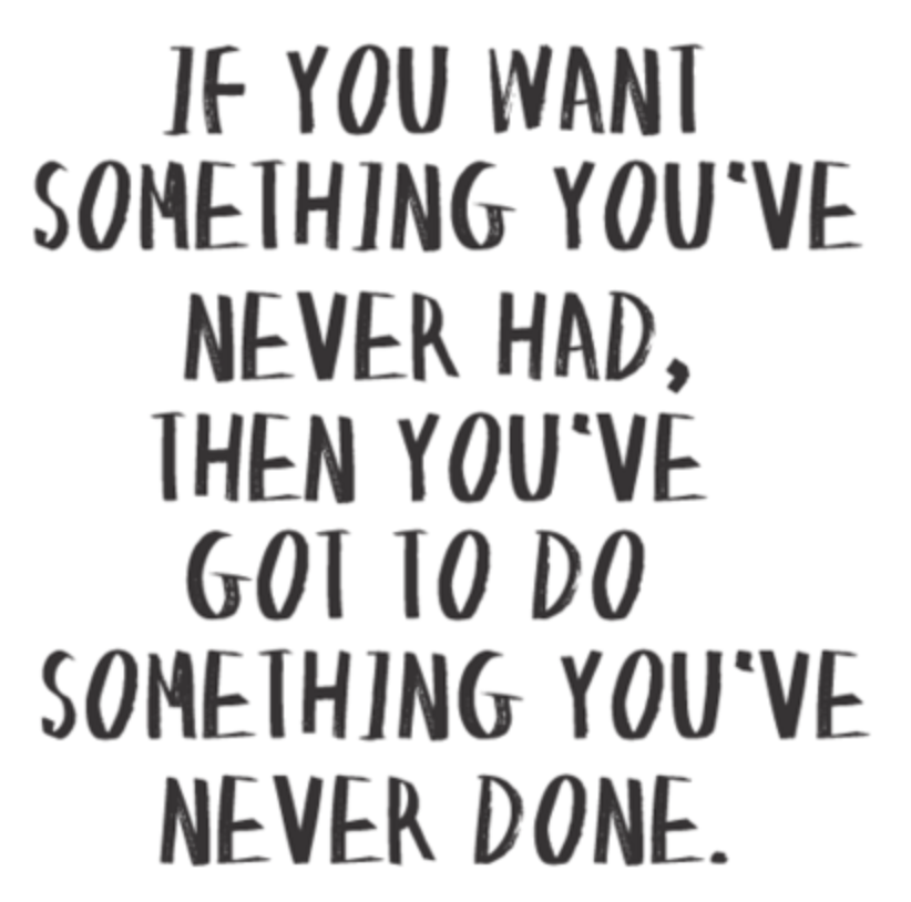Quotes About Trying Something Different 62 Quotes
