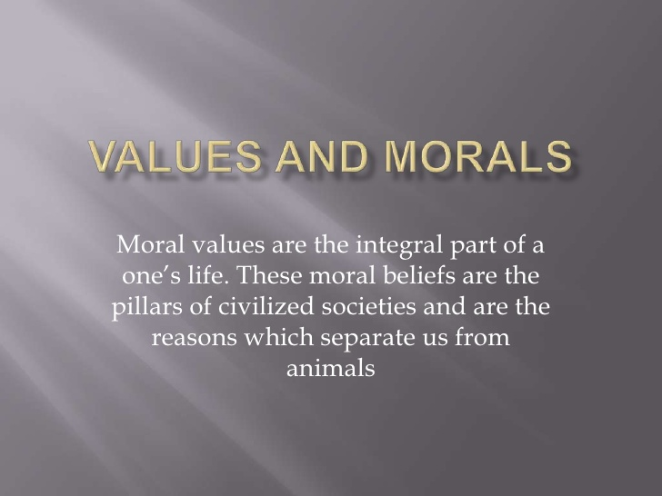 Quotes about Values And Morals (37 quotes)