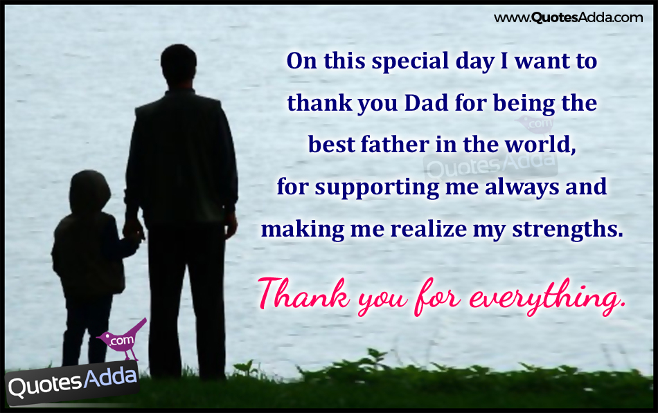 Quotes About Thanking Dad 27 Quotes