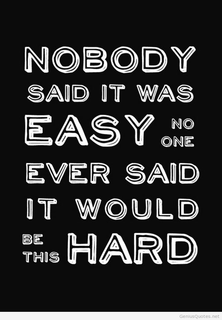 Quotes About Easy Vs Difficult 18 Quotes