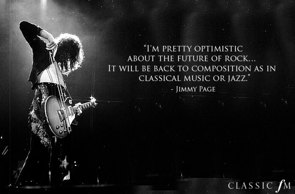 Quotes about Classic Rock (59 quotes)
