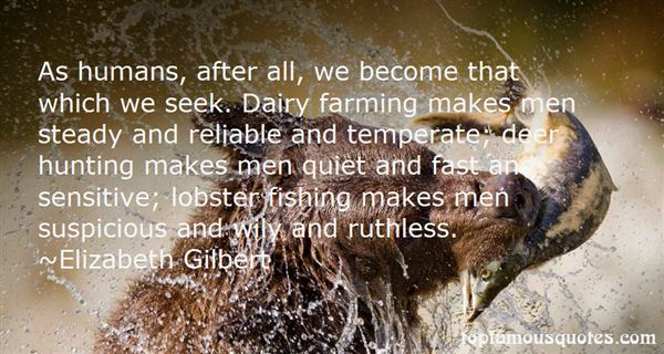 Quotes about Deer Hunting (38 quotes)