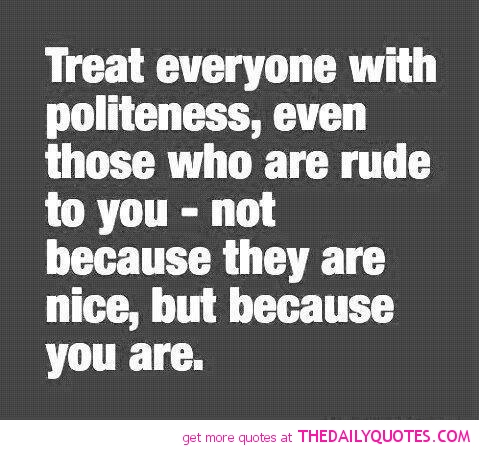 Quotes About Rude 370 Quotes