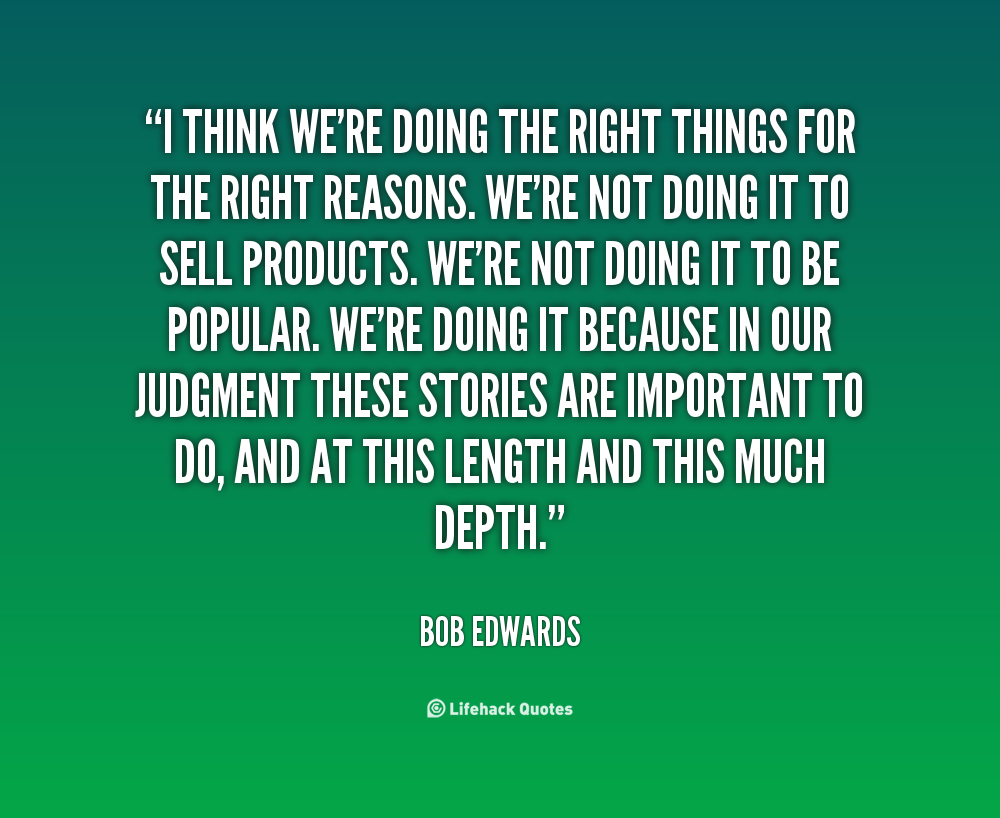 Quotes About Doing The Right Thing 175 Quotes