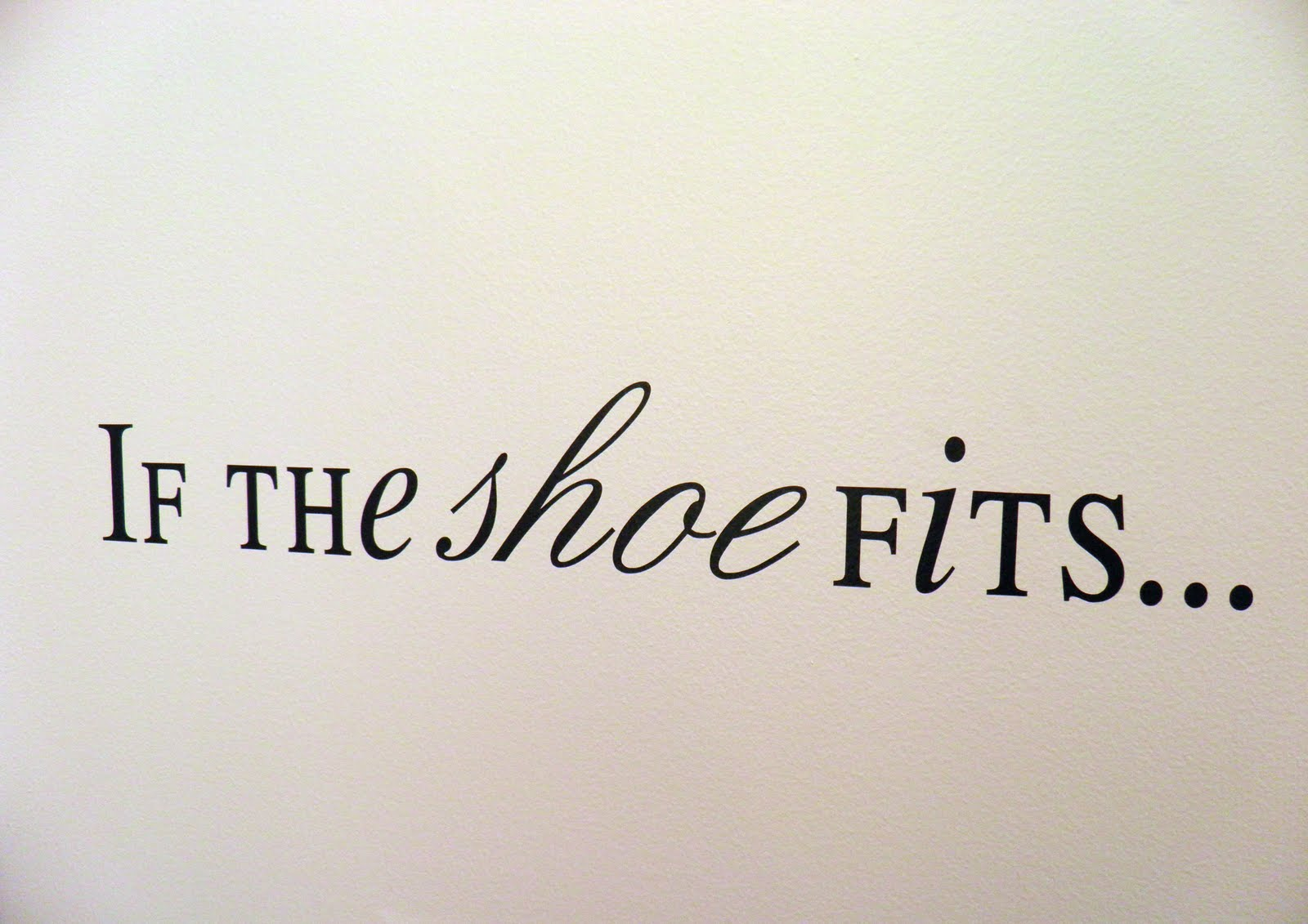 Quotes about New shoes (66 quotes)