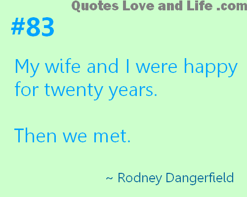 Quotes about Marriage jokes 33 quotes