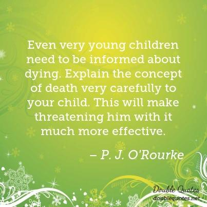 Quotes about Explaining Death To Children (16 quotes)