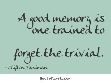 Quotes About Best Memory