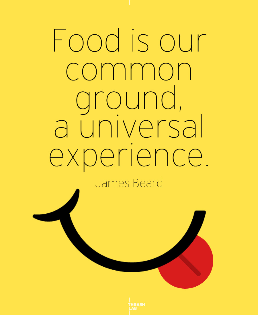 Quotes about Amazing food (5 quotes)