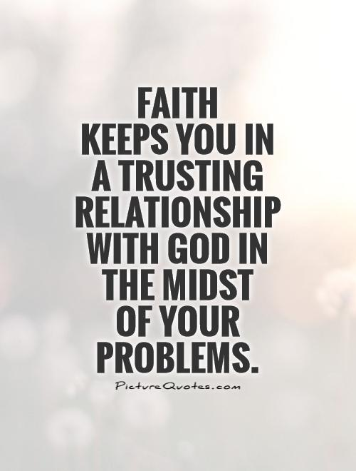 Quotes About Your Relationship With God 52 Quotes