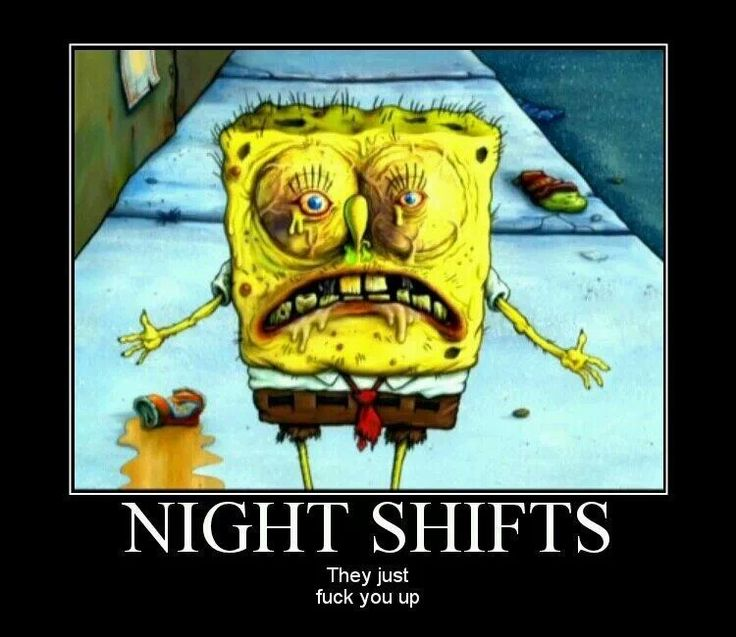 funny quotes about working night shift