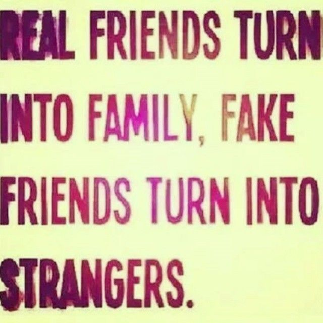 Fake Quotes friends about family and