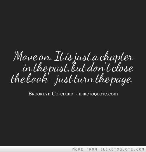 Closing Chapter My Life Quotes