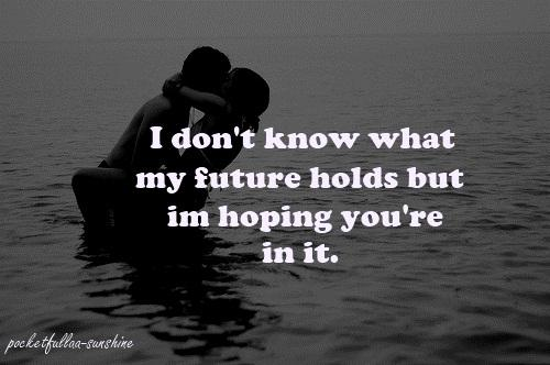 Quotes About Hope Of Future 211 Quotes