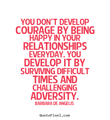 quotes about everyday courage quotes