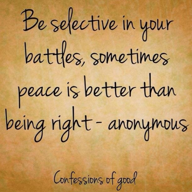choosing your battles essay Most of us have been advised at one time or another to choose our battles we know it's good advice, yet rarely stop and think about the criteria for passing up one battle and choosing to engage in another.