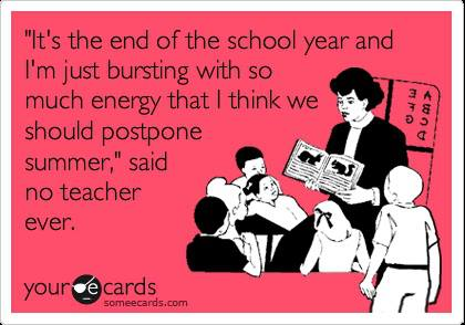Quotes about School year end (61 quotes)