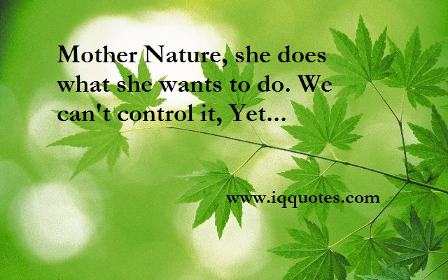 Quotes About Mother Nature 180 Quotes