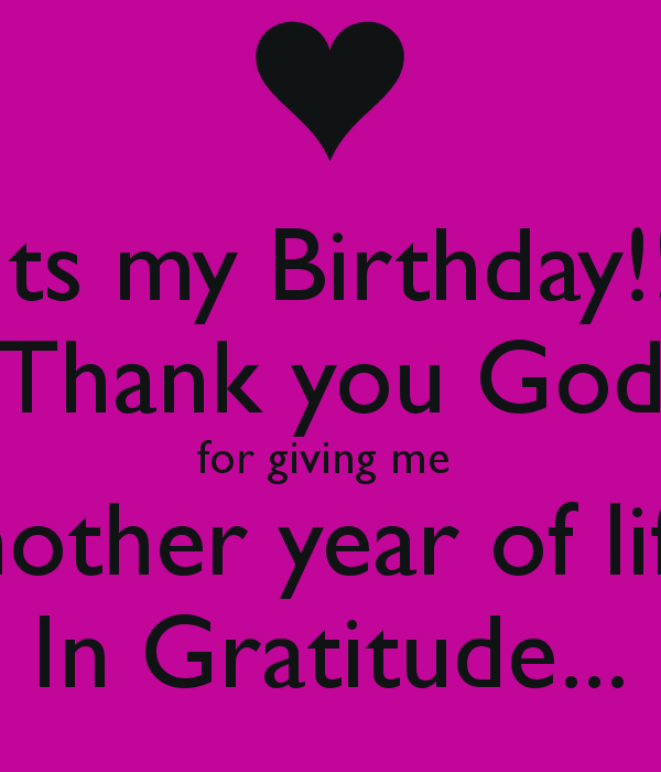 thank god for another year of my life quotes