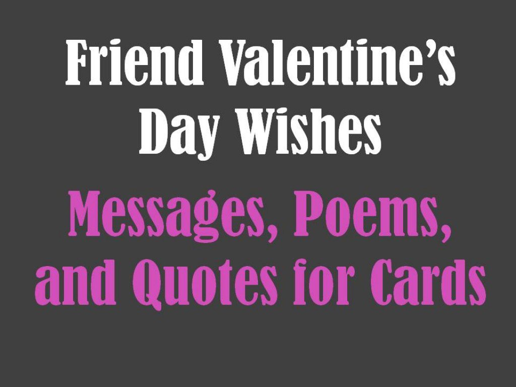 Quotes About Valentines Day For Friends (18 Quotes