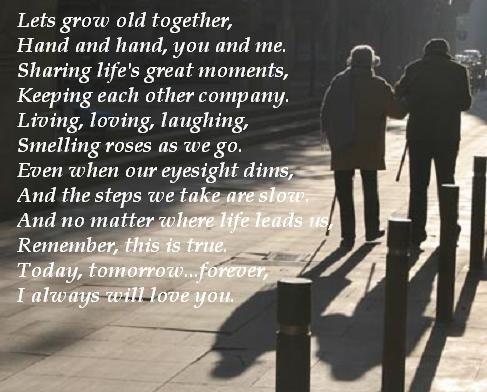 Quotes about Grow old together (35 quotes)
