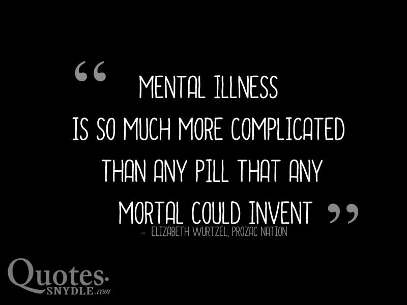 quotes about depression and mental illness quotes