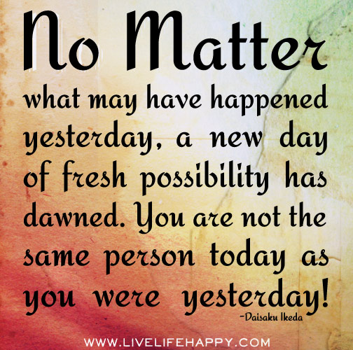 Quotes About Today Is A New Day 66 Quotes
