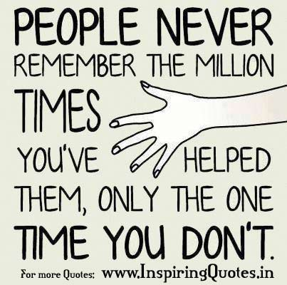 Quotes About Ungrateful People 30 Quotes