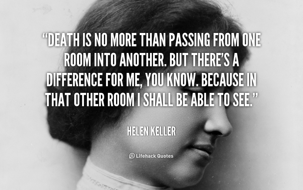 Quotes About Death Helen Keller 20 Quotes