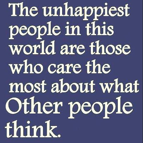 Quotes About Not Caring What Others Think Stunning Quotes About What Others Think 48 Quotes