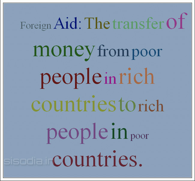 advantages of supplying aid to poor countries essay Some arguments against aid its just to help the conscience of the rich should improve conditions for poor in own countries first it is a political tool used to exert influence aid is often only given on certain conditions eg.