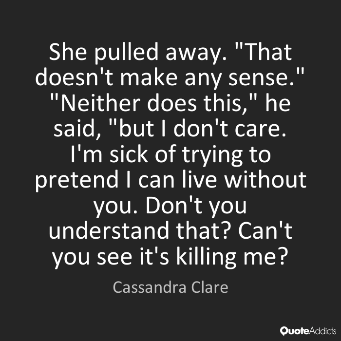 Quotes about Pulling Away (48 quotes)