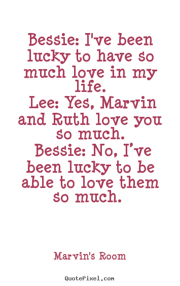 Quotes about Being lucky in love (59 quotes)