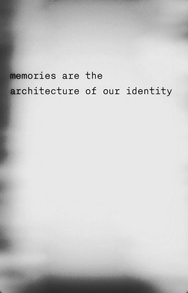 quotes about memory and identity quotes