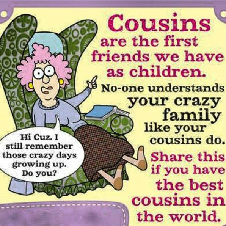 Quotes About Cousin Funny 27 Quotes