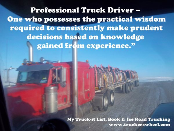 Quotes About Being A Truck Driver 16 Quotes