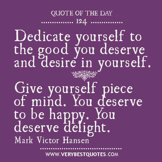 Quotes About Deserve And Desire 24 Quotes