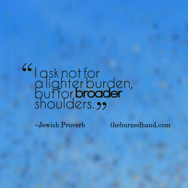 Quotes About Having Broad Shoulders 21 Quotes