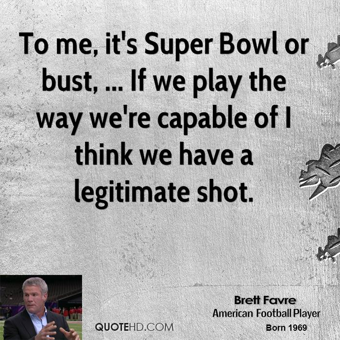 Met Life Quotes 2: Quotes About Super Bowl (261 Quotes