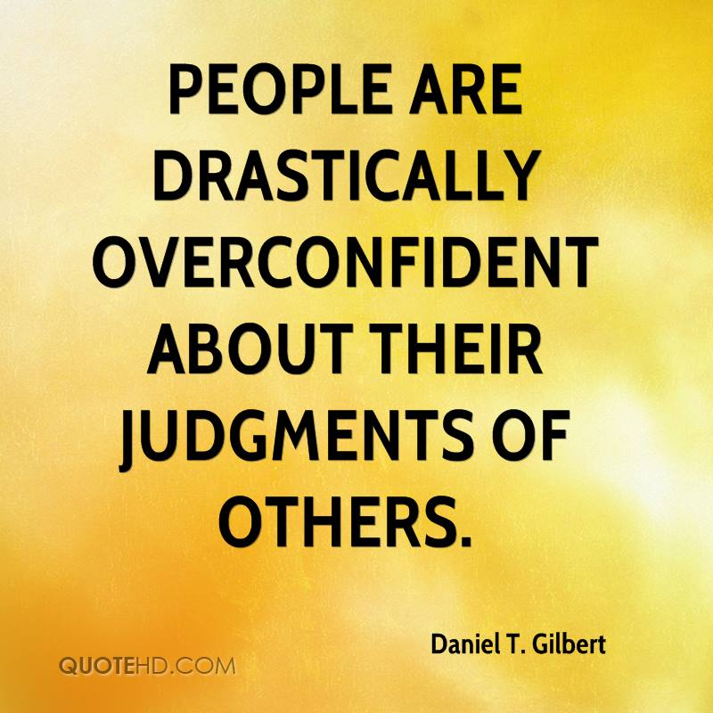 Quotes About Overconfidence (41 Quotes