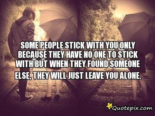 Tag Quotes About Leaving The One You Love For Someone Else Waldon