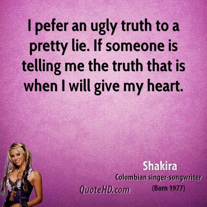 And you truth the quotes is lying someone when know When Someone