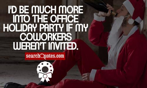 Quotes About Office Christmas Parties (17 Quotes