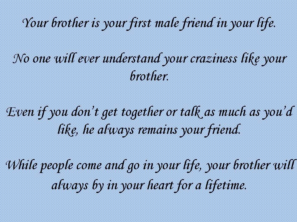 Quotes About Your Brother 60 Quotes Impressive Quotes About Loving Your Brother